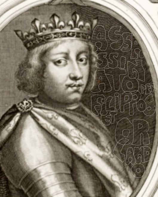Unknown artist: 'Engraving of King Charles IV' (1679): says he was murdered by King Philip VI, and Orlando Fregoso, Giotto's brother.