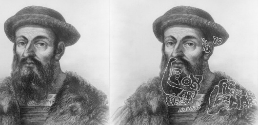 Ferdinand Magellan, born 1470, also a son of Leonardo and Beatrice